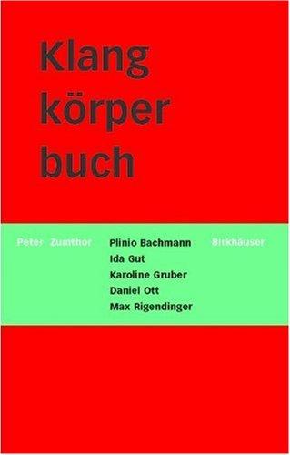 Klangkörperbuch: Lexikon zum Pavillon der Schweizerischen Eidgenossenschaft an der Expo 2000 in Hannover (German Edition) (Expo 2000 compare prices)