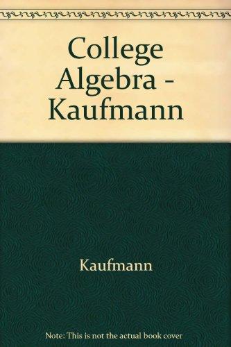 College Algebra Kaufmann 9780871501097 Slugbooks