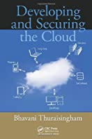 Developing and Securing the Cloud Front Cover