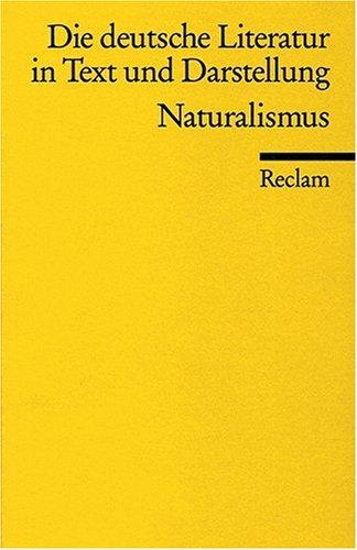 Die deutsche Literatur. Ein Abriss in Text und Darstellung: Naturalismus: BD 12
