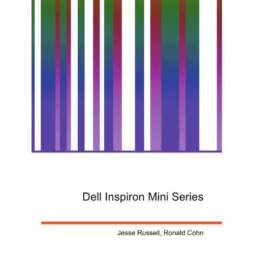 Dell Inspiron Mini Series Ronald Cohn Jesse Russell