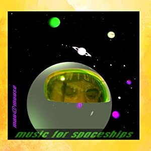 Music For Spaceships