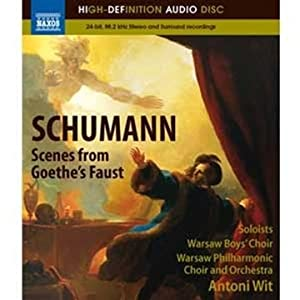 Schumann Scenes From Goethes Faust Blu-ray 2011 from NAXOS BLU-RAY AUDIO