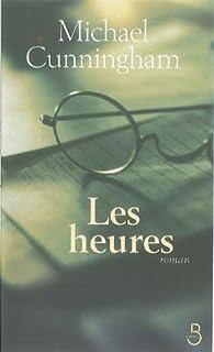 Les heures : [roman], Cunningham, Michael