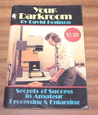 Your Darkroom: Secrets of Success in Amateur Processing & Enlarging