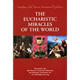 The Eucharistic Miracles of the World (Catalogue of the Vatican International Exhibition)