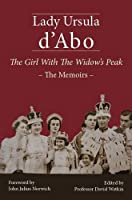 The Girl with the Widow's Peak: The Memoirs