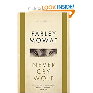 """a character analysis of the book never cry wolf Essay on the unreasonable fear of wolves in never cry wolf by farley mowat - mowat begins to realize that wolves are the scapegoats to the real reason the caribou population is declining when mowat meets mike, a trapper living in canada, mike tells him some surprising information and says """" 'every trapper got to the same, ' he said."""