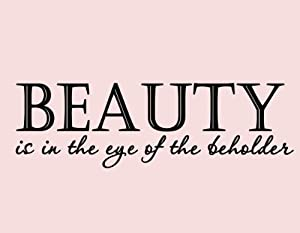 beauty is in the eye of the beholder essay  essays on beauty is in the eye of the beholder