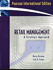 Retail Management A Strategic Approach by Barry R Berman