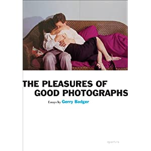 The Pleasures of Good Photographs (Aperture Ideas)