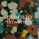 Flowermix by No-Man
