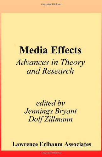 Media Effects: Advances in Theory and Research (Routledge...