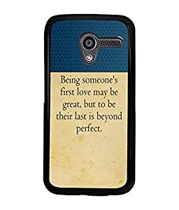 Fuson 2D Printed Quotes Designer back case cover for Motorola Moto X - D4308