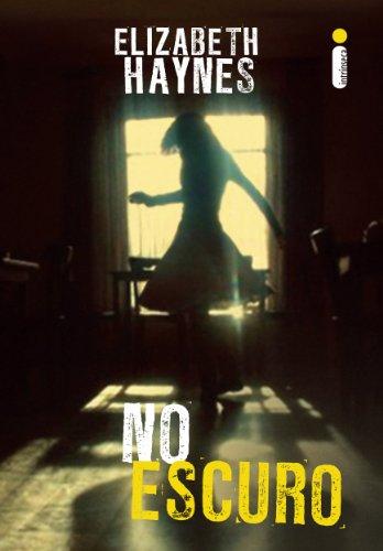 Elizabeth haynes - No escuro