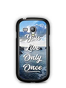 YuBingo You Live Only Once Designer Mobile Case Back Cover for Samsung Galaxy S3 Mini