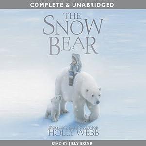 The Snow Bear | [Holly Webb]