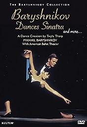 Baryshnikov Dances Sinatra and More: A Dance Creation by Twyla Tharp