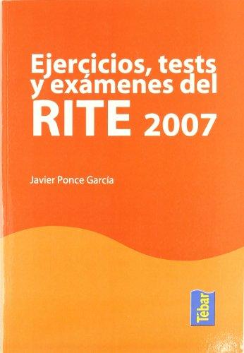 EJERCICIOS TEST Y EXAMENES DEL RITE 2007