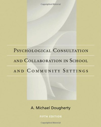 Psychological Consultation and Collaboration in School...