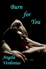Burn for You (Gully's Fall Book 1)