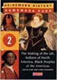 img - for Heinemann History Homework Pack 2 (Year 8): The Making of the UK/Indians of North America/Black Peoples of the Americas No. 2 (Heinemann History Homework Packs) by Ms Judith Kidd (1999-06-30) book / textbook / text book