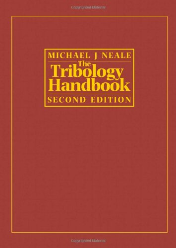 The Tribology Handbook, Second Edition