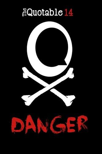 the-quotable-14-danger