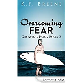 Overcoming Fear (Growing Pains #2) (English Edition)