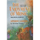 The Enjoyment of Music: Shorter Version/Study Guide (0393966844) by Forney, Kristine