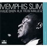 echange, troc Memphis Slim & Willie Dixon, Philippe Combelle - Aux Trois Mailletz