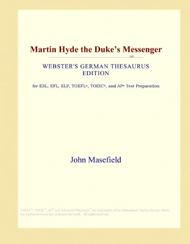 Martin Hyde the Duke's Messenger (Webster's German Thesaurus Edition)