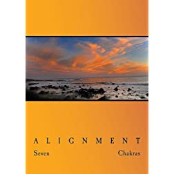 Meditation Alignment by 7 Chakras in 5.1 Surround Sound