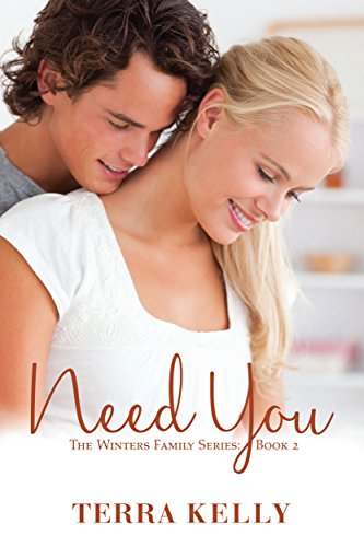 Need You (The Winters Family Series: Book 2) by Terra Kelly