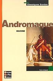 Classiques Bordas : Andromaque