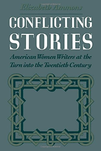 conflicting-stories-american-women-writers-at-the-turn-into-the-twentieth-century