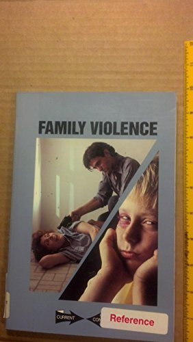 Family Violence (Current Controversies)