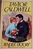 Tender Victory (0446310824) by Caldwell, Taylor