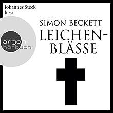 Leichenblässe Hörbuch von Simon Beckett Gesprochen von: Johannes Steck