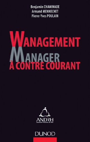 Benjamin Chaminade - Wanagement : Manager à contre-courant