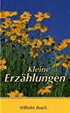Kleine Erz�hlungen: Erster Band