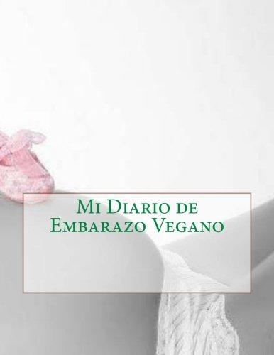 Mi Diario de Embarazo Vegano