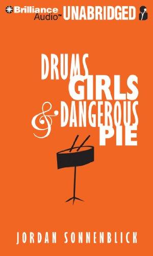 Drums, Girls & Dangerous Pie