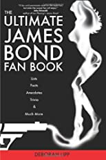 The Ultimate James Bond Fan Book