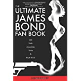 The Ultimate James Bond Fan Book ~ Deborah Lipp