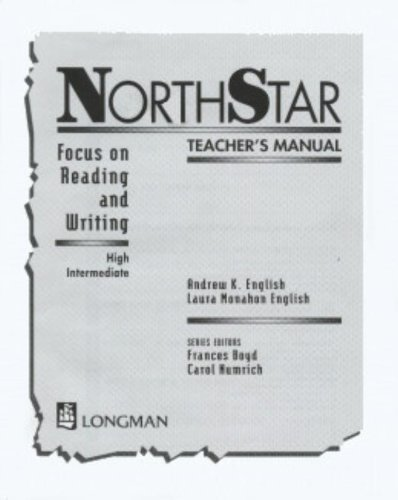 North Star: Focus on Reading and Writing: High Intermediate Teacher's Manual (NorthStar)