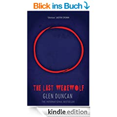 The Last Werewolf (The Last Werewolf 1) (The Last Werewolf Trilogy)