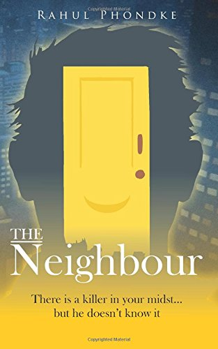 The Neighbour (There is a killer in your midst....but he doesn't know it) Image