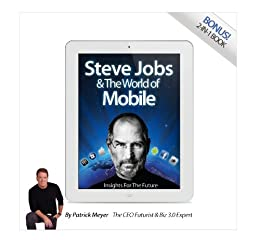 Steve Jobs & the World of Mobile Insights for the Future