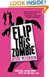 Flip this Zombie (Living with the Dead, Book 2)